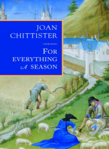 For Everything a Season by Joan Chittister