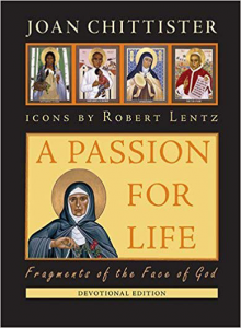 A Passion for Life: Fragments of the Face of God by Joan Chittister
