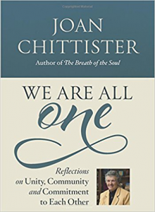 We Are All One: Reflections on Unity, Community and Commitment to Each Other by Joan Chittister