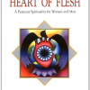 Heart of Flesh by Joan Chittister