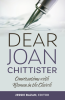 Dear Joan Chittister Conversations with Women in the Church