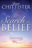 In Search of Belief by Joan Chittister