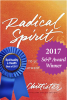 Radical Spirit: 12 Ways to Life a Free and Authentic Life by Joan Chittister
